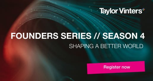 The Founders Series // Shaping a better world