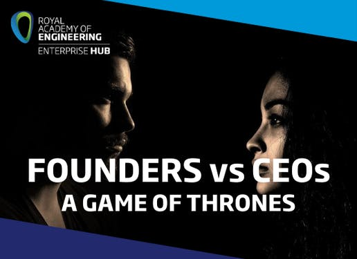 Founders vs. CEOs – A Game of Thrones