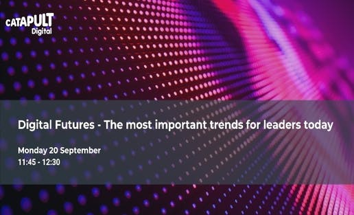 Digital Future - the most important tech trends leaders need to know now