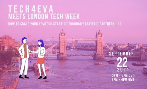 Tech4Eva meets LTW - How to scale your femtech startup through strategic partnerships